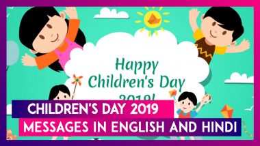 Happy Children's Day 2019: Wishes And Messages In English And Hindi