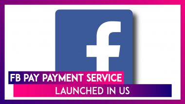 Facebook Pay Payment Service For WhatsApp, Facebook & Instagram Launched in US; Might Come To India Soon