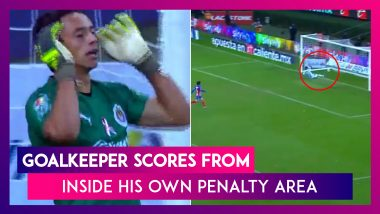 Mexico: Chivas Guadalajara Goalkeeper Scores From Inside His Own Penalty Area; Clip Goes Viral