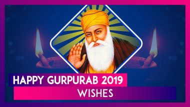Happy Gurpurab 2019 Wishes: WhatsApp Messages, Images, Quotes & SMS to Send on Guru Nanak Jayanti
