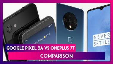 Google Pixel 3a vs OnePlus 7T: Prices, Features, Specifications, Variants - Comparison