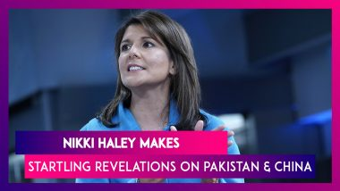 Nikki Haley, Former US Ambassador To UN Makes Revelations About Trump's Reaction On Pakistan & China