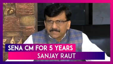 Maharashtra Will Have Shiv Sena CM for Five Years: Sanjay Raut