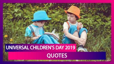 Universal Children's Day 2019 Quotes: Sayings on Nurturing Children