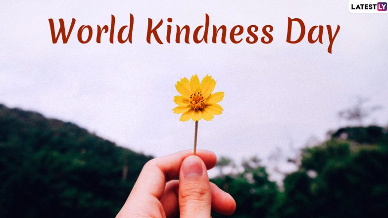 Happy World Kindness Day 2019 Wishes: Twitterati Share Thoughtful Quotes, Messages and Greetings, Urge Everyone to Do Good Deeds