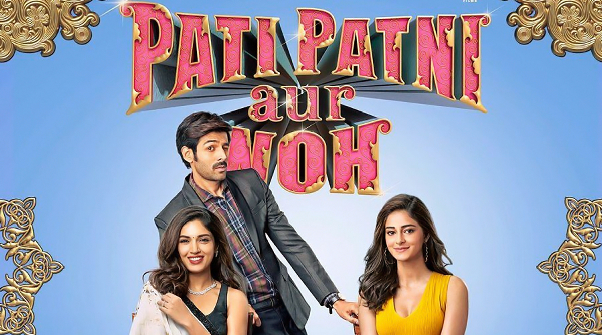 Pati Patni Aur Woh Movie: Review, Cast, Box Office Collection, Budget, Story, Trailer, Music of Kartik Aaryan, Bhumi Pednekar, Ananya Panday Starrer