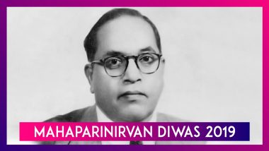 Mahaparinirvan Diwas 2019 Date: Significance Of The Day That Marks Dr BR Ambedkar's Death Anniversary