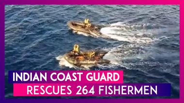 Indian Coast Guard Rescues 264 Fishermen Stranded In The Arabian Sea