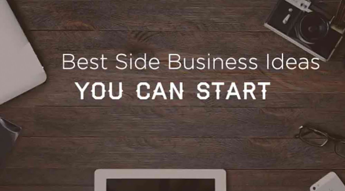 Best Side Business Ideas While Working Full-Time