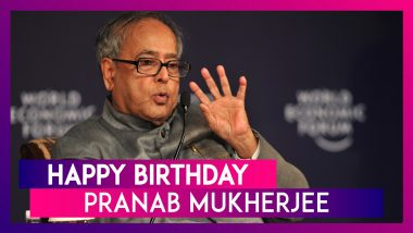 Pranab Mukherjee 84th Birthday: Facts About Former President of India
