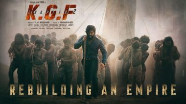 KGF Chapter 2 First Look: A Suave Looking Yash and his 'Army of People' Look Determined to Build a New Empire