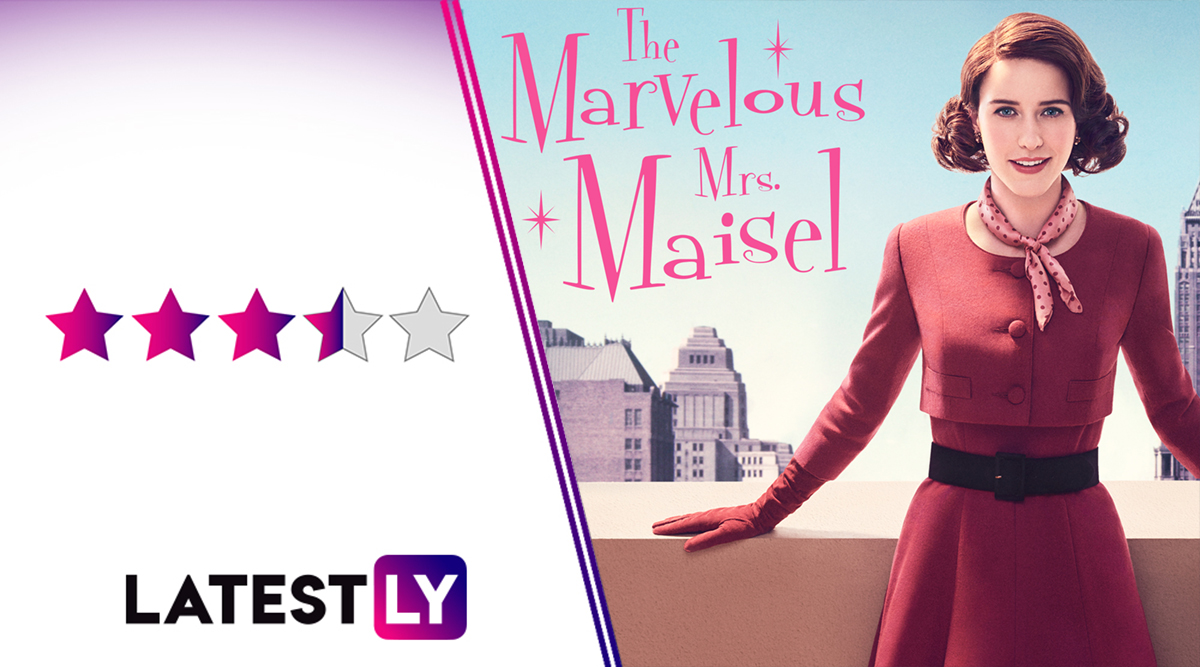 The Marvelous Mrs Maisel Season 3 Review: Rachel Brosnahan and Alex Borstein Are At Their Best and Remain the Highlight Even as Supporting Characters Underwhelm