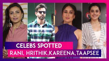 Hrithik Roshan, Rani Mukerji, Kareena Kapoor, Taapsee Pannu, Sonam Kapoor & Others Celebs Spotted