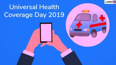 Universal Health Coverage Day 2019: Theme and Significance Of The Day Dedicated To Providing Quality Health Services To All