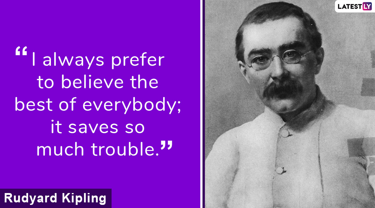 Rudyard Kipling 154th Birth Anniversary: 7 Inspiring Quotes by 'The Jungle Book' Writer That Continues to Strike a Chord With Literature Enthusiasts