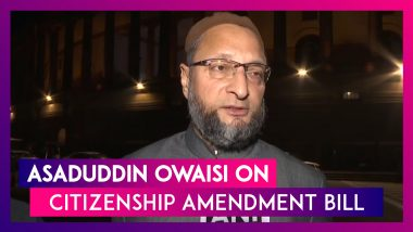 Citizenship Amendment Bill Will Revive Two-Nation Theory Says Asaduddin Owaisi