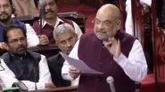 Citizenship Amendment Bill 2019 Tabled in Rajya Sabha, Amit Shah Tables Law to Naturalise Non-Muslim Refugees, Govt Sure of Passage