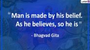 Bhagavad Gita Jayanti 2019 Quotes & Images: Life-Changing Messages and Sayings From The Ancient Scripture That Will Matter In Daily Life
