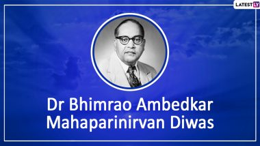 Mahaparinirvan Diwas 2019 Wishes & Images: WhatsApp Stickers, Facebook Greetings, Messages and SMS to Send on BR Ambedkar's 63rd Death Anniversary