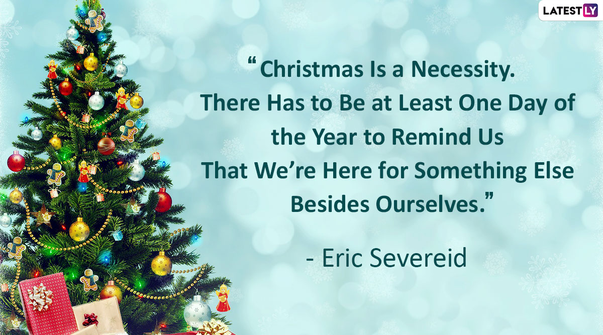 Merry Christmas 2019 Quotes And Messages To Celebrate The Spirit Of Holiday Season Latest Photos Images Galleries Latestly Com