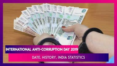 International Anti-Corruption Day 2019: Date, Theme, History & India Statistics On The Day That Raises Awareness To Reduce Corruption Across The Globe