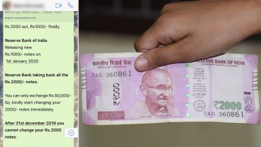 Rs 2000 Notes Won't Be Available in ATMs From New Year 2020? Know Truth Behind Viral WhatsApp Message Claiming Demonetisation 2.0