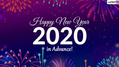 Happy New Year 2020 Wishes in Advance: WhatsApp Sticker Messages, GIF Images, Quotes and SMS to Send Season's Greetings