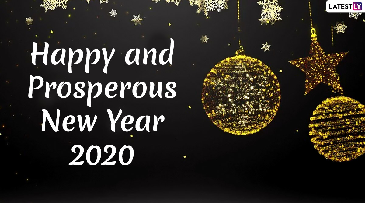 Happy and Prosperous New Year 2020 Images & HD Wallpapers For Free Download Online: Wish HNY Day With Beautiful WhatsApp Stickers and Messages