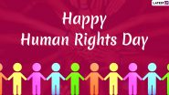 Human Rights Day 2019 Wishes & Images: WhatsApp Stickers, Facebook Greetings, GIFs, Messages And SMS to Greet On The UN Observance Day