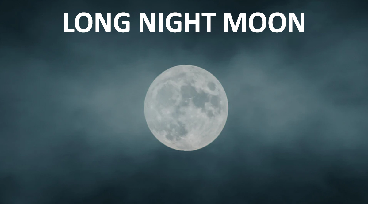 Long Night's Moon 2019 Date: Know Everything About This Year's Last Full Moon Occurring on 12/12 at 12.12!
