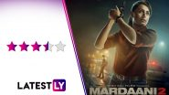 Mardaani 2 Movie Review: A Fantastic Rani Mukerji Tackles Perversity and Patriarchy in This Solid Investigative Thriller