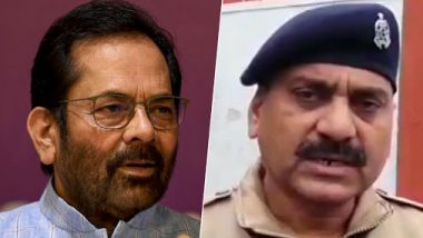 UP Cop's 'Go to Pakistan' Remark: Mukhtar Abbas Naqvi Asks Yogi Adityanath Govt to 'Take Immediate Action' Against Meerut SP Akhilesh Narayan Singh