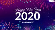 Happy New Year 2020 in Advance Wishes: WhatsApp Stickers, Facebook Greetings, GIF Images, SMS And Messages to Wish Family and Friends
