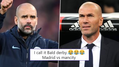 2019–20 Champions League Round of 16: Manchester City-Real Madrid Draw Ticks Off Twitterati, Fans Call Pep Guardiola vs Zinedine Zidane Clash As 'Bald Derby'