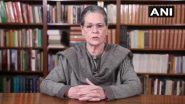 COVID-19 Surge in India: Country Paying Horrendous Price for Modi Govt's Neglect of Pandemic, Says Sonia Gandhi