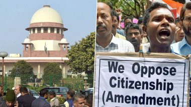 Citizenship Amendment Act: Supreme Court Refuses to Stay CAA Implementation, Serves Notice to Centre; Next Hearing in January