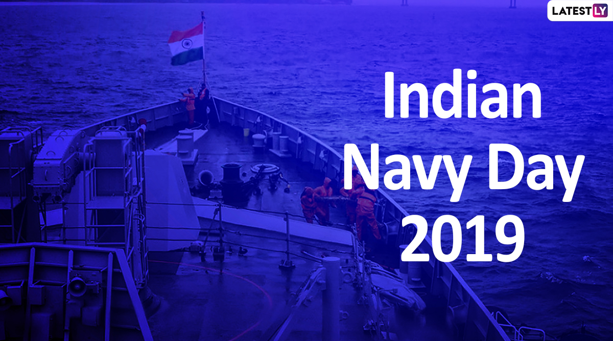 Indian Navy Day 2019 Whatsapp Stickers Quotes Sms And Messages For The Day That Honours Country S Naval Forces Latestly