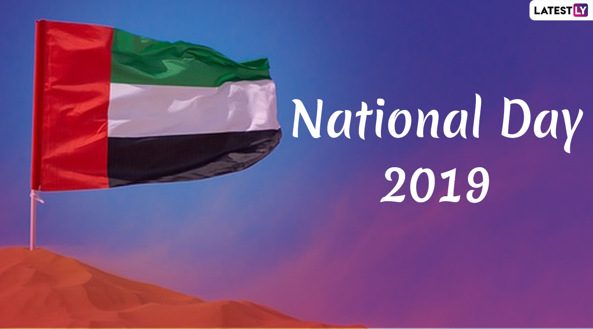 UAE National Day 2019: Date and Significance of United Arab Emirates Foundation Day