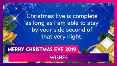 Merry Christmas Eve 2019 Wishes: Messages, Greetings & Quotes to Send on Day Before Christmas Day