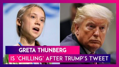 Greta Thunberg, Time Person Of The Year Is 'Chilling, Watching Movie' After Donald Trump's Tweet