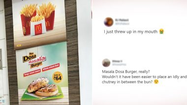 McDonald's Introduces 'Dosa Masala' Burger in North and East India, But Twitterati Isn't Impressed!