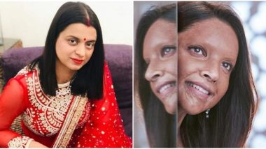 Chhapaak Trailer: Kangana Ranaut's sister, Rangoli Chandel is Impressed with Deepika Padukone's Next and is Praying for it to Work