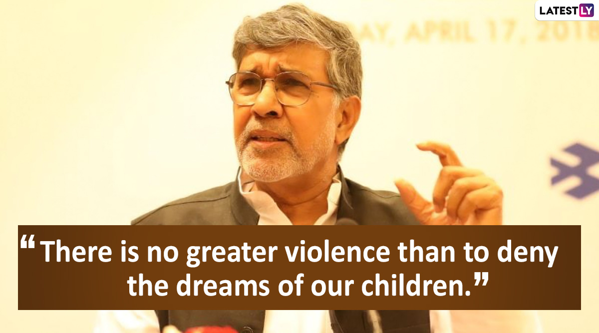 Kailash Satyarthi Birthday Special: 7 Powerful Quotes by Nobel Peace Prize Winner