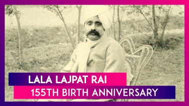 Lala Lajpat Rai 155th Birth Anniversary: Punjab Kesari, One Of India's Greatest Freedom Fighters