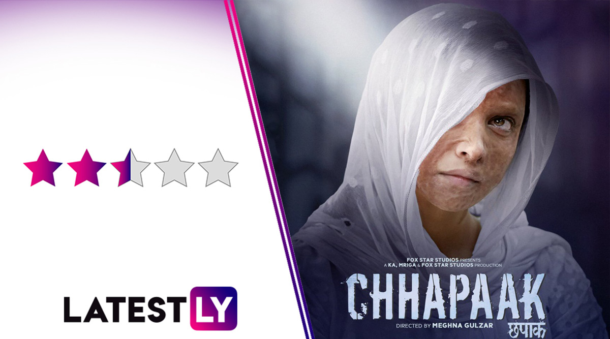 Chhapaak Movie Review: Deepika Padukone's Solid Act and Laxmi Agarwal's Brave Story Deserve a Stronger Film