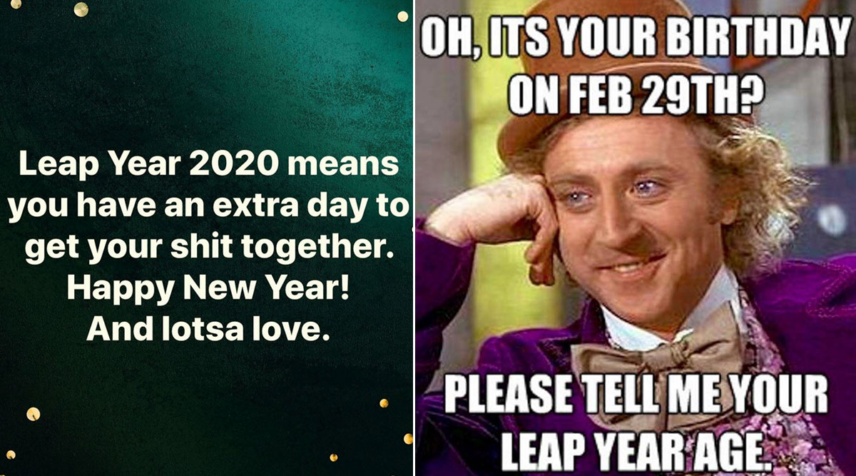 Leap Year 2020 Funny Memes and Jokes: New Year Has 366 Days and Here Are Hilarious Leap Year Posts for Extra LOLs