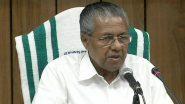 Air India Express Plane Crash: Kerala CM Pinarayi Vijayan Announces Rs 10 Lakh for Deceased's Kin, Free Treatment For Injured Victims