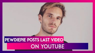 PewDiePie Uploads Last Video 'It's Been Real, But I'm Out!', Takes A Break From YouTube