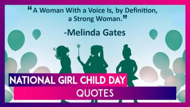 National Girl Child Day 2020 Quotes: Inspiring Sayings and Greetings to Send on This Observance