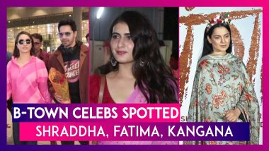 Shraddha Kapoor, Fatima Sana Shaikh, Kangana Ranaut and Other Bollywood Celebs Spotted